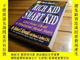 二手書博民逛書店RICH罕見DAD S RICH KID SMART KID: