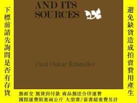 二手書博民逛書店Renaissance罕見Thought And Its SourcesY364153 Paul Oskar