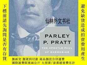二手書博民逛書店【罕見】2011年出版 Parley P. Pratt: The