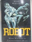 【書寶二手書T7/原文小說_J9H】Robot_Moravec, Hans P