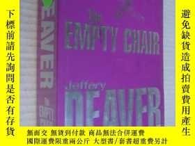 二手書博民逛書店The罕見Empty Chair(英文原版,神探萊姆系列小說,W