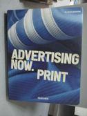 【書寶二手書T2/設計_YAE】Advertising Now. Print_Wiedemann, Julius
