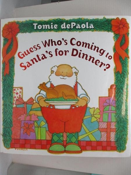 【書寶二手書T2/少年童書_EDG】Guess Who s Coming to Santa s for Dinner?_dePaola, Tomie