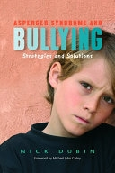 二手書博民逛書店《Asperger Syndrome and Bullying: Strategies and Solutions》 R2Y ISBN:1843108461