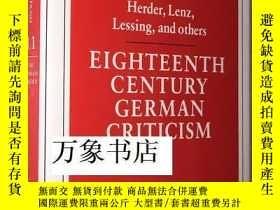 二手書博民逛書店Eighteenth罕見Century German Criticism, Herder Lenz Lessing