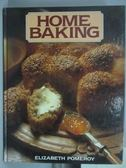 【書寶二手書T2/餐飲_QJH】Home Baking