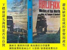 二手書博民逛書店halifax罕見warden of the north 小16