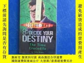 二手書博民逛書店doctor罕見who decide your destinyY23809 the time crocodil