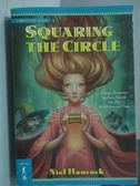 【書寶二手書T2/原文小說_MNU】Squaring The Circle_Niel Hancock