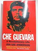 【書寶二手書T5/原文小說_KE4】Che Guevara: A Revolutionary Life_Jon Lee Anderson