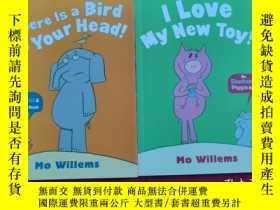 二手書博民逛書店I罕見Love My New Toy!+There Is A Bird On Your Head!(2本合售)