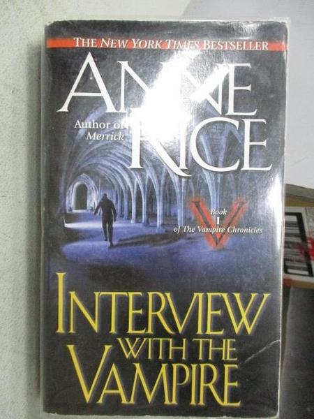 【書寶二手書T1/原文小說_MOP】Interview With the Vampire_Anne Rice