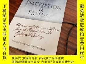 二手書博民逛書店Inscription罕見and Erasure: Literature and Written Culture