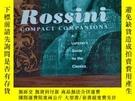 二手書博民逛書店Rossini:罕見Compact Companions: A Listener s Guide To The C