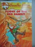 【書寶二手書T8/原文小說_OMO】Flight of the Red Bandit_Stilton, Geronimo