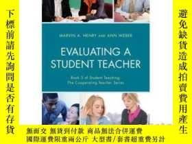 二手書博民逛書店Evaluating罕見a Student Teacher-評價學生教師Y465786 Marvin A He