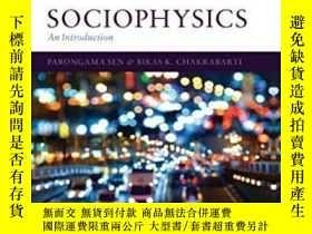 二手書博民逛書店Sociophysics:罕見An IntroductionY307751 Parongama Sen; Bi