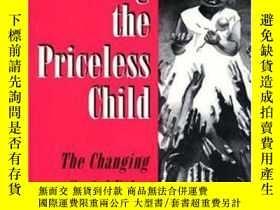 二手書博民逛書店Pricing罕見the Priceless ChildY564