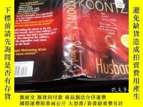 二手書博民逛書店THE罕見HUSBAND 2006年 小16開硬精裝 原版英法德意等外文書 Y274511 DEAN KOON
