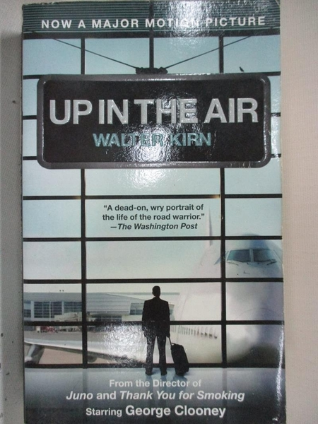 【書寶二手書T1/原文小說_GNH】Up in the Air_Walter Kirn
