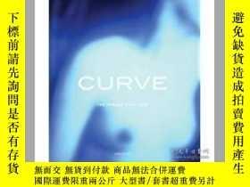 二手書博民逛書店Curve:罕見The Female Nude NowY2838