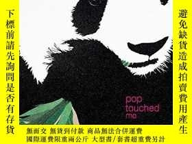 二手書博民逛書店Pop罕見Touched Me: The Art of Rob
