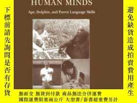 二手書博民逛書店Animal罕見Bodies, Human Minds-動物的身體,人類的思想Y436638 W.a. Hil