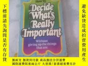 二手書博民逛書店How罕見To Decide What s Really Imp