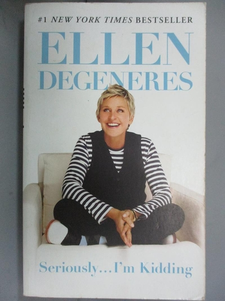 【書寶二手書T5/勵志_HIA】Seriously...I m Kidding_Ellen DeGeneres