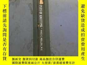 二手書博民逛書店PRINCIPLES罕見OF KNITTING編織原理Y13137 出版1941