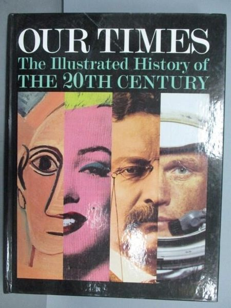 【書寶二手書T5/設計_PPU】Our Times_The Illustrated History of the 20t