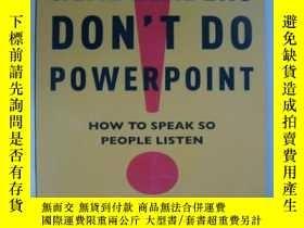 二手書博民逛書店Real罕見Leaders Don t Do Powerpoi