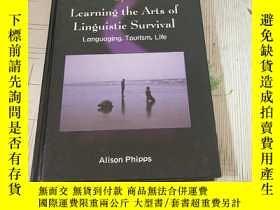 二手書博民逛書店Learning罕見the Arts of Linguistic Survival 學習語言生存藝術Y1676