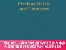 二手書博民逛書店Precious罕見Metals And CommerceY255174 Om Prakash Routled