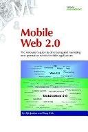 二手書 Mobile Web 2.0: The Innovator s Guide to Developing and Marketing Next Generation Wireless/mobi R2Y 0954432762
