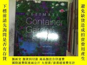 二手書博民逛書店THE罕見ULTIMATE CONTAINER GARDEN終極