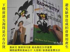 二手書博民逛書店BAD罕見KITTY Drawn to TROUBLEY2058
