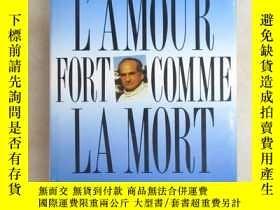 二手書博民逛書店外文書罕見L AMOUR FORT COMME LAMORT 共