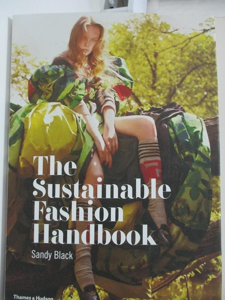 【書寶二手書T1/設計_FGE】The Sustainable Fashion Handbook_Black, Sandy