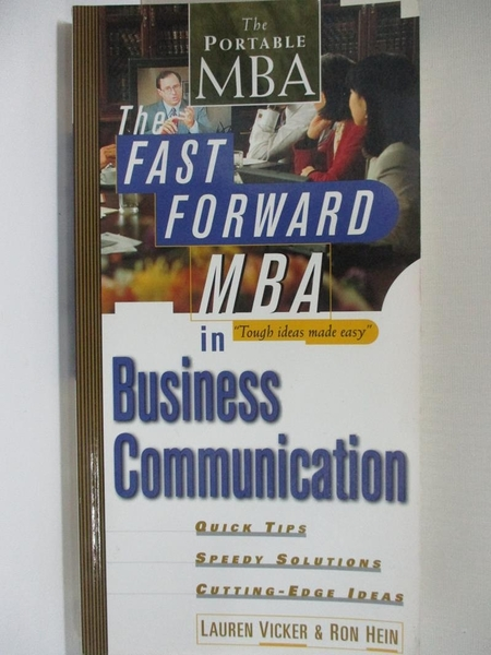 【書寶二手書T1/原文書_I5U】The Fast Forward MBA in Business Communication_Vicker