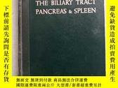 二手書博民逛書店THE罕見BILIARY TRACT PANCREAS SPLEENY193759 出版1964