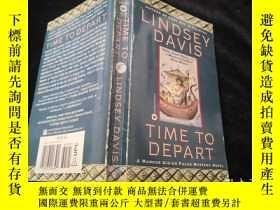 二手書博民逛書店Time罕見to Depart(英文原版書)小32開Y9636