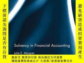 二手書博民逛書店Solvency罕見In Financial AccountingY380406 Julie E. Margr