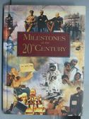 【書寶二手書T4/歷史_PJE】Milestones of the 20th Century