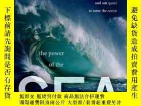 二手書博民逛書店The罕見Power Of The Sea: Tsunamis Storm Surges Rogue Waves