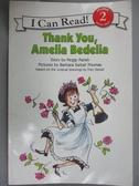 【書寶二手書T3/繪本_ZIF】Thank You, Amelia Bedelia (I Can Read Book 2)_Peggy Parish