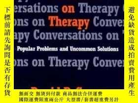 二手書博民逛書店Conversations罕見On Therapy: Popul