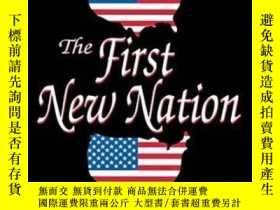 二手書博民逛書店The罕見First New NationY364682 Seymour Lipset Transaction
