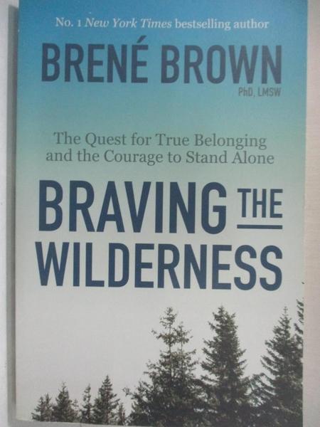 【書寶二手書T1/心理_HCN】Braving the Wilderness: The Quest for True Belonging…