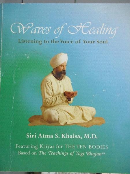 【書寶二手書T2/體育_XFL】Waves of Healing_Siri Atma Singh Khalsa